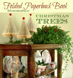 AnExtraordinaryDay.net | How-to Tutorial | Book Page/Paperback Book Christmas Trees