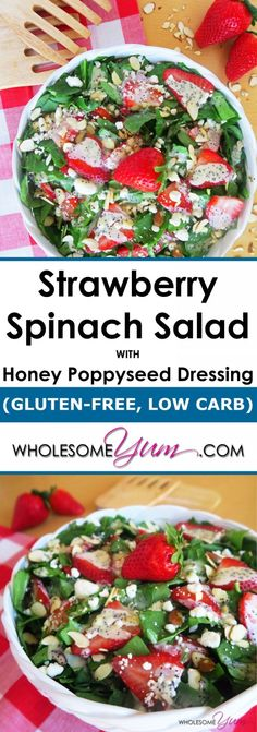 Strawberry Spinach Salad with Honey Poppyseed Dressing (Gluten-free, Low Carb)   Wholesome Yum - Natural, gluten-free, low carb recipes
