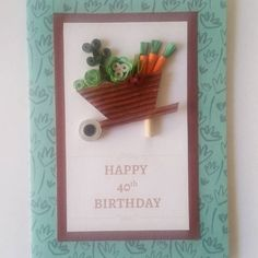 40th birthday male quilling card
