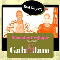 Stream Gab and Jam Episode 2 Bad Guys that don't live up to their villainy by Blooming Prejippie from desktop or your mobile device