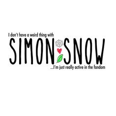 I feel like this is me now. Except I do have a weird thing with Simon Snow<<I have a weird thing with baz<<You guys it's a quote from Fangirl Fangirl Book, Book Fandoms, Good Books, Books To Read, Carry On Book, I Love Simon, Rangers Apprentice, Eleanor And Park, Secrets Of The Universe