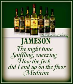 Well, I'm not a drinker, but that's pretty funny. Irish Quotes, Irish Sayings, Irish Poems, Irish American, American Women, American Art, American History, Jameson Irish Whiskey, Irish Pride