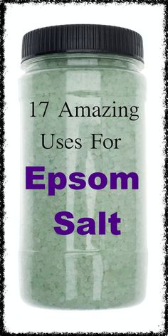 17 Amazing Uses for Epsom Salt|Some You Won't Believe