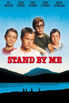 Stand By Me (1986).....classic