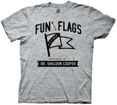 The Big Bang Theory Fun With Flags By Dr. Sheldon Cooper Adult T-Shirt Funny TV Show