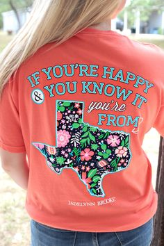 If You Are Happy and You Know It You're From TEXAS - Short Sleeve - Pocket Tee Color: Bright Salmon 100% pre-shrunk, Ring spun Cotton