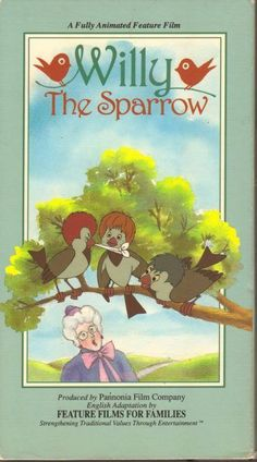 Willy the Sparrow VHS Movie