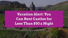 Rent a Castle for Your Next Vacation   Better Homes & Gardens Better Homes, Castles, Home And Garden, Gardens, Vacation, Holidays, Activities, Canning, Night