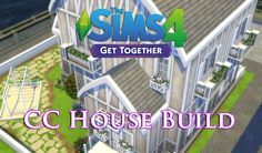 The Sims 4   Get Together   CC House Build! #sims4 #sims4cc #ts4cc #simscc