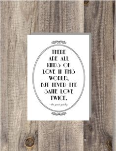 INSTANT Download - The Great Gatsby - Never the same love twice - Movie Quote - Famous Book Quote - Wall Art - Typography Art