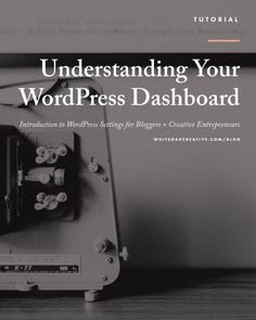 Customize your blog or website by properly using your WordPress dashboard, blog tips, wordpress tutorial