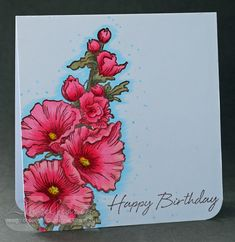 Hollyhock Birthday by Angelnorth - Cards and Paper Crafts at Splitcoaststampers - Beautiful job using #Stampendous Cling Jumbo Hollyhocks