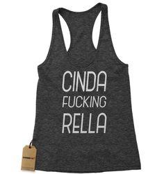 Cinda F*cking Rella Racerback Tank Top for Women