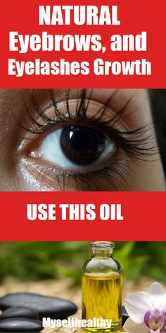 Use This Natural Oil for Fast Hair, Eyebrows, and Eyelashes Growth!