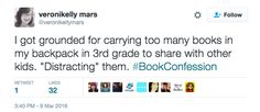 Book lovers can be troublemakers. | 27 Confessions Every Book Lover Knows To Be True