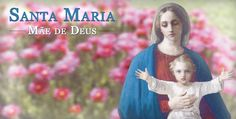 Santa Maria Mãe de Deus - Arautos do Evangelho