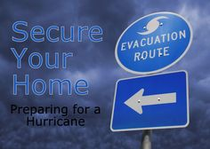 Secure Your Home - Preparing for a Hurricane
