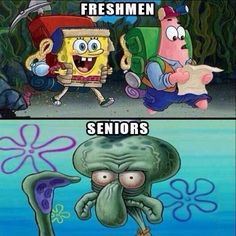 The average school day when you're a freshman versus when you're a senior: | 22 Things That Are Totally Different Between Your Freshman Year And Senior Year Of School