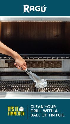 RAGÚ sauce knows you love to grill, so we're here to share some summer cooking hacks with you. Ever tried cleaning the grill with a ball of tin foil? It is a cheap and easy way to remove grease and grit!