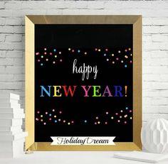 Happy New Year Chalkboard PRINTABLE Happy New Year by HolidayDream