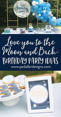 Love you to the Moon and Back Birthday — Pedaller Designs Sweet ideas and free printables to make your little boy or girl's Love you to the Moon and Back birthday a stellar success! Toddler Boy Birthday, Boys 1st Birthday Party Ideas, Girl Birthday Themes, Boy First Birthday, First Birthday Parties, First Birthdays, Half Birthday, Birthday Invitations, Just In Case