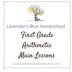 First grade arithmetic main lessons | Lavender's Blue Homeschool