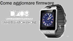 UNIVERSO NOKIA: Come aggiornare firmware smartwatch DZ09: TUTORIAL...