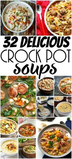 32 Delicious Slow Cooker Soup Recipes - Quick, easy and delicious, these 32 Crock-Pot Soup Recipes are just what your menu plan needs!  Just pop them in the slow cooker and enjoy! Did I mention they're all absolutely, taste bud pleasing delicious?
