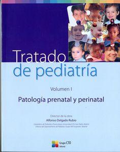 Tratado de pediatría / director de la obra, Alfonso Delgado Rubio