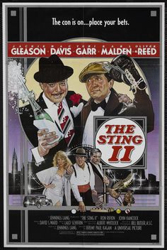 The Sting II (1983) Stars: Jackie Gleason, Mac Davis, Teri Garr, Karl Malden, Oliver Reed, Bert Remsen ~ Director: Jeremy Kagan (Lalo Schifrin was nominated for an Oscar for Best Music, Original Song Score and Its Adaptation or Best Adaptation Score 1984)