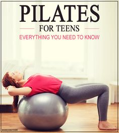 Pilates For Teens - Everything You Need To Know