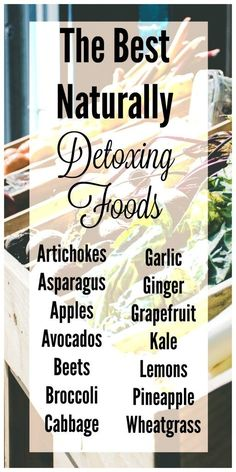 The Best Naturally Detoxing Foods   Learn the benefits of naturally detoxing…