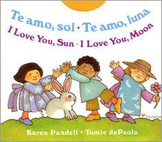 Los 10 mejores libros bilingües para niños: Te Amo, Sol/Te Amo, Luna - I Love You Sun/I Love You Moon