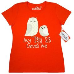 Inktastic My Big Sis Loves Me Women's T-Shirt Sister Siblings Little Owl Cute Childs Lover Gift Family Clothing Apparel Tees Adult Hws, Size: Large, Orange