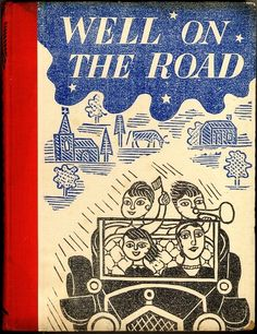Christopher Bradby, Well on the Road, [London?]: G. Bell & Sons, 1935. Cover and illustrations by Edward Bawden.