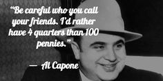 The Mafia's Child 2020 Mob Quotes, Wise Quotes, People Quotes, Quotable Quotes, Great Quotes, Motivational Quotes, Quotes To Live By, Inspirational Quotes, Clever Quotes