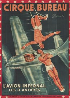 vintage everyday: 14 Fascinating and Unusual Vintage Circus Posters from between the 1910s and 1930s