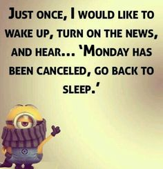 Best Feeling ::: Monday has been Canceled