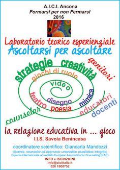 SCUOLA COUNSELING COUNSELING SCOLASTICO  A.I.C.I. ANCONA:   ad ANCONA  LABORATORIO TEORICO ESPERIENZIALE ASC...