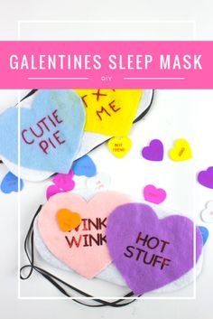 Whether you're celebrating Valentines or Galentines this DIY Conversation Hearts Sleep mask is a perfect DIY addition to any sleep over!   Do It Your Freaking Self   #Galentines #Conversation Hearts #Valentines #adultcrafts