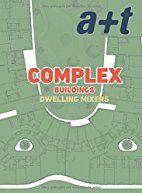Complex buildings : dwelling mixers: three generations