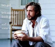 Hey girl... | Ryan Gosling FTW | http://ryangoslingftw.tumblr.com | architectureryangosling