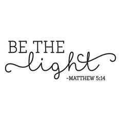 Be the Light Wall Quotes Decal Faith Religious Reminders   Etsy