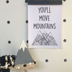 You'll Move Mountains A4 Monochrome Print   www.vandababycards.com #babyshower #babyshowerinvite #baby #invitations #invites #party #partyplanning #newbaby #monochrome #babymilestones #babymilestonecards #milestonecards