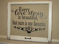 Items similar to Every Love Story is Beautiful But Ours is My Favorite Vinyl Wall Decal on Etsy Window Clings, Window Art, Window Frames, Window Ideas, Door Ideas, Antique Windows, Old Windows, Vintage Windows, Vinyl Windows