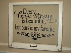 | Every Love Story is Beautiful But Ours is My Favorite Vinyl Wall Decal