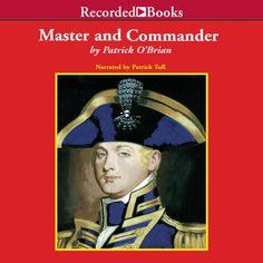 Master and Commander: Aubrey/Maturin Series, Book 1 Patrick O'brian, Master And Commander, O Brian, Royal Navy, Book 1, Audio Books, Fiction, Novels, Reading