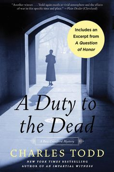 A gripping tale of perilous obligations and dark family secrets in the shadows of a nightmarish time of global conflict, A DUTY TO THE DEAD is rich in suspense, surprise, and the impeccable period atmosphere that has become a Charles Todd trademark.