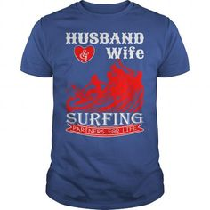 Husband And Wife Surfing Partners For Life Tshirt T-Shirt