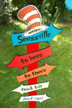 Seuss sign - Huge amazing Dr. Seuss party!